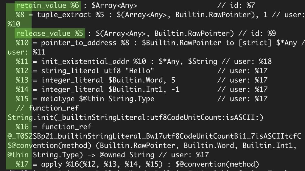 retain_value %6 : $Array<Any> // id: %7 %8 = tu...