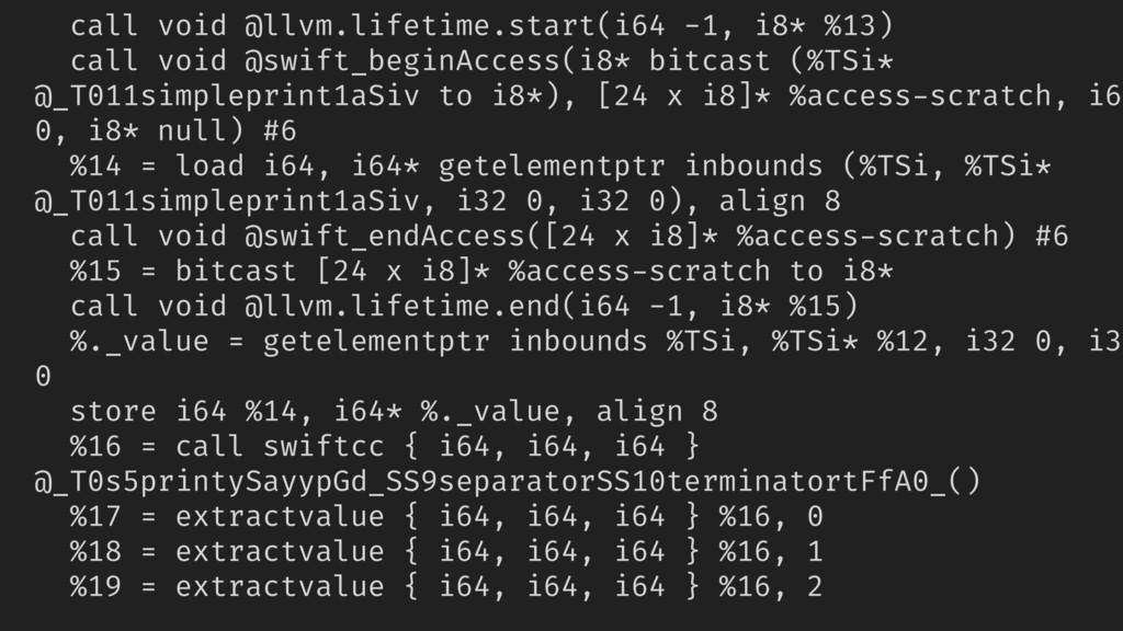 call void @llvm.lifetime.start(i64 -1, i8* %13)...