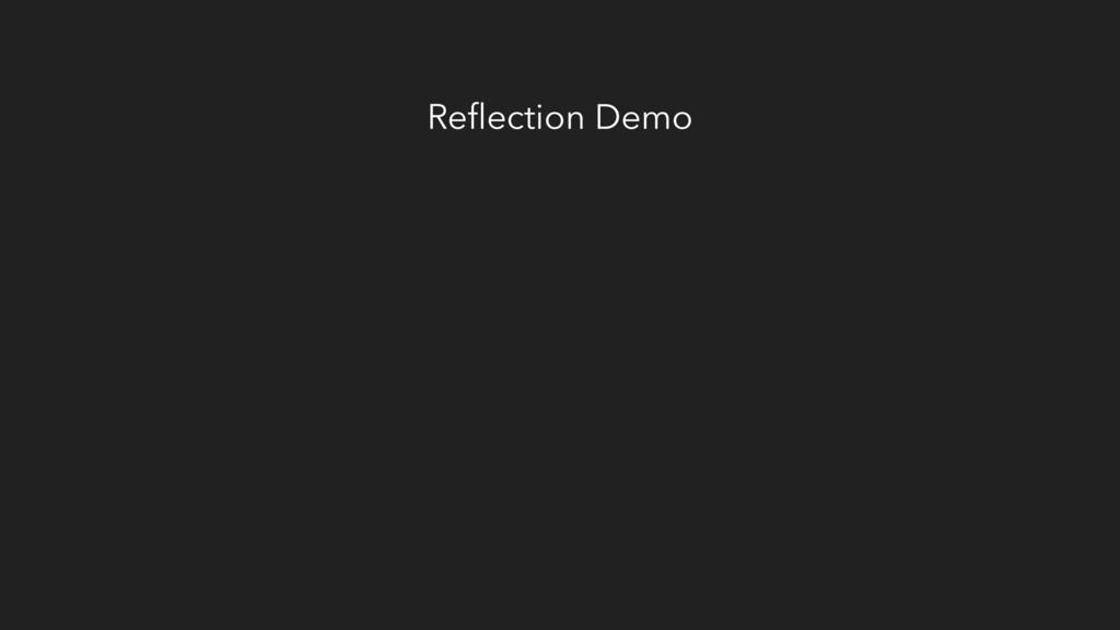 Reflection Demo