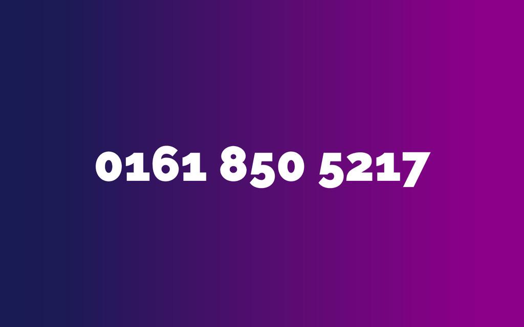 0161 850 5217