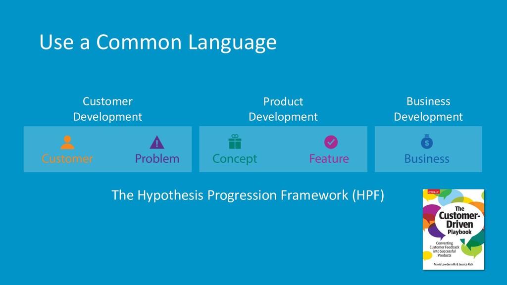 The Hypothesis Progression Framework (HPF) Use ...