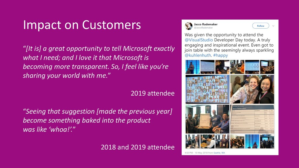 """Impact on Customers """"[It is] a great opportunit..."""
