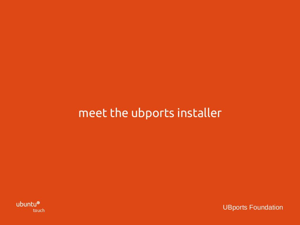  touch UBports Foundation meet the ubports ins...