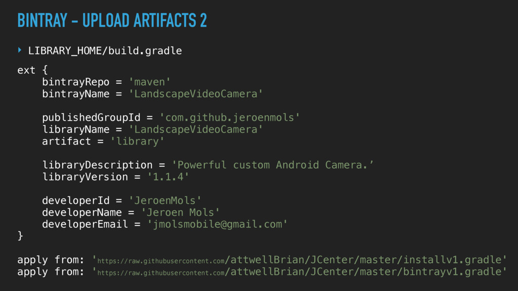 @MOLSJEROEN BINTRAY - UPLOAD ARTIFACTS 2 ‣ LIBR...