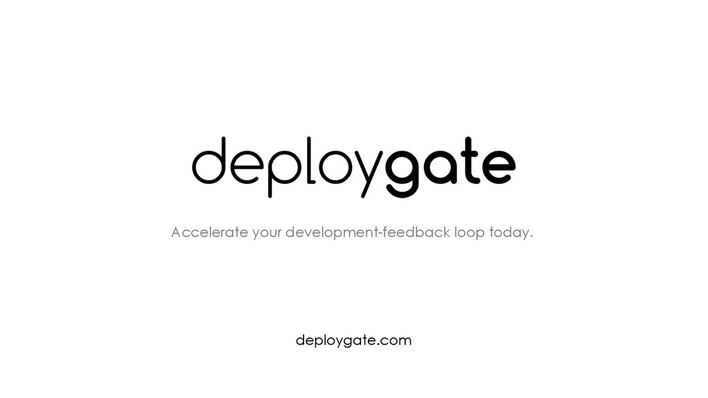 Accelerate your development-feedback loop today...