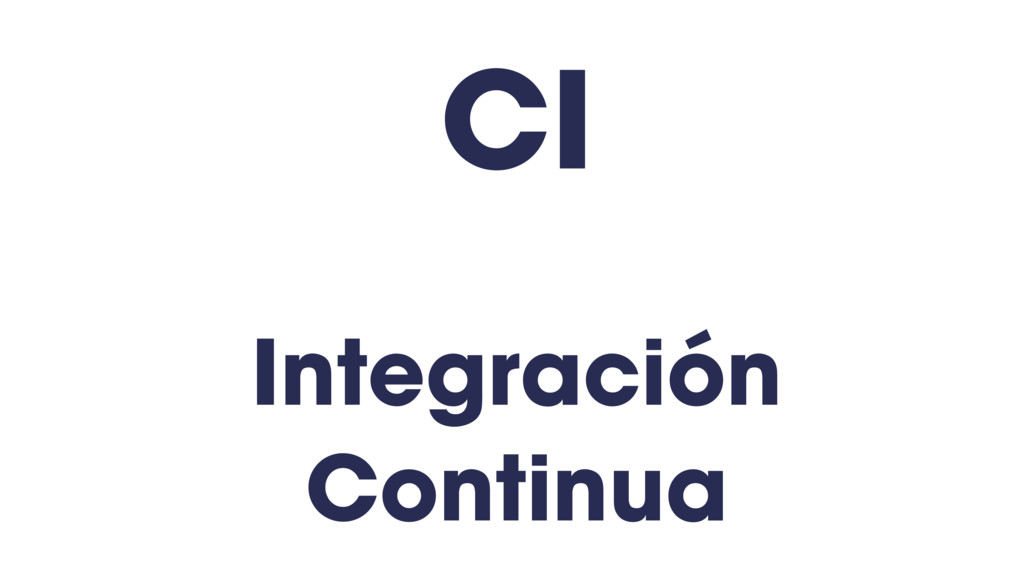 Integración Continua CI
