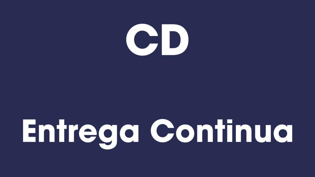 Entrega Continua CD