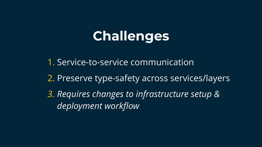Challenges 1. Service-to-service communication ...