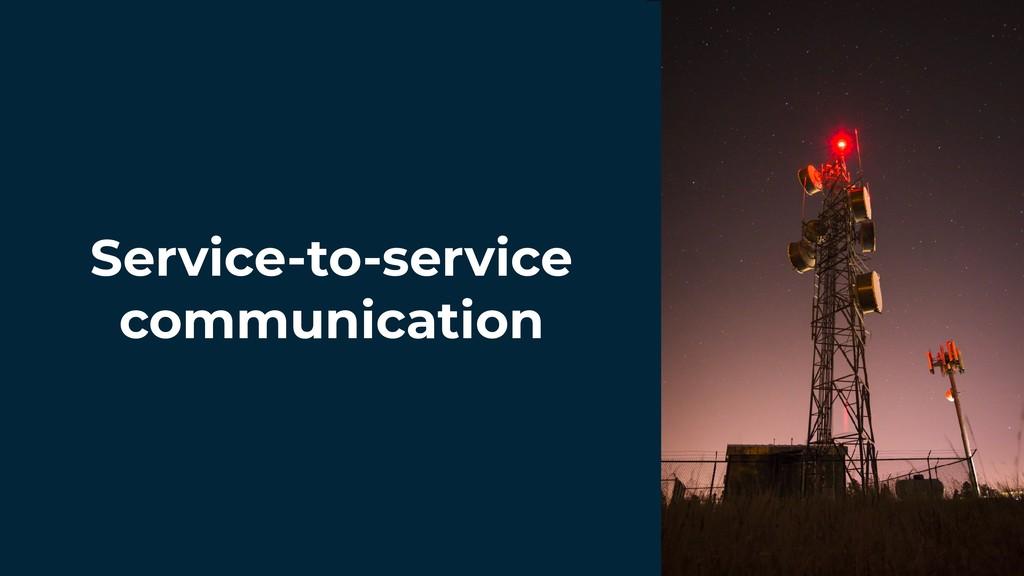 Service-to-service communication