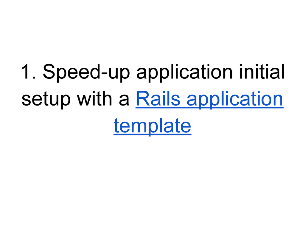 1. Speed-up application initial setup with a Ra...