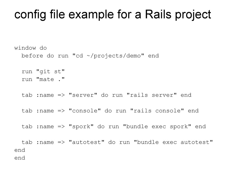 config file example for a Rails project window ...