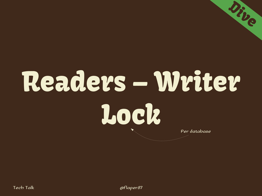 Tech Talk @flaper87 Dive Readers – Writer Lock ...