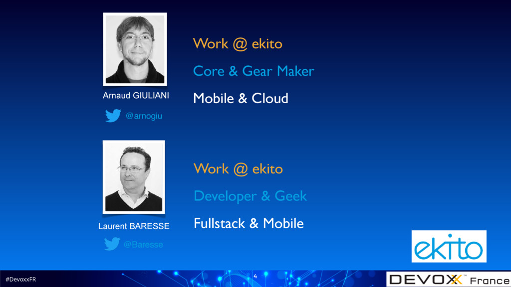 #DevoxxFR 4 @Baresse Work @ ekito Developer & G...