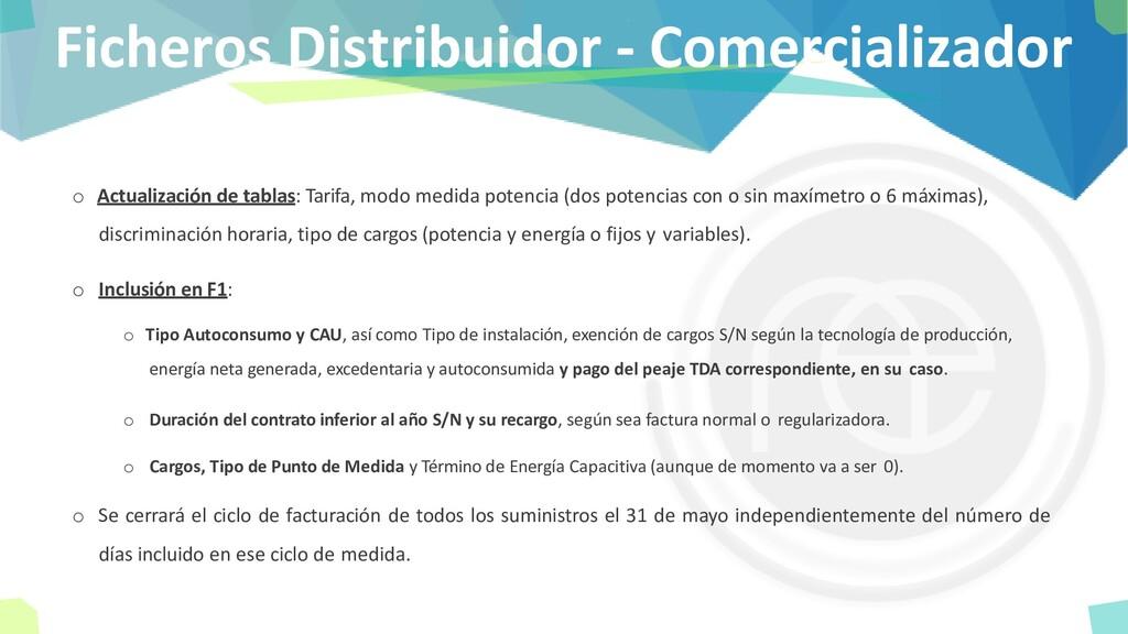 Ficheros Distribuidor - Comercializador o Actua...