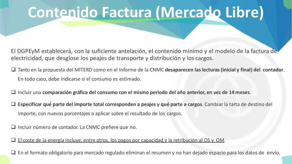 Contenido Factura (Mercado Libre) El DGPEyM est...