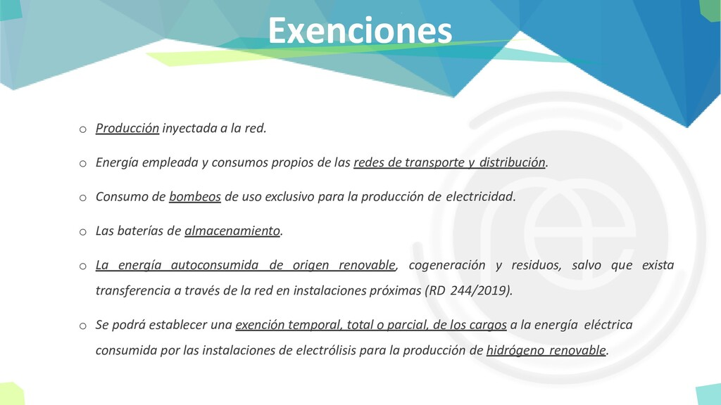 Exenciones o Producción inyectada a la red. o E...