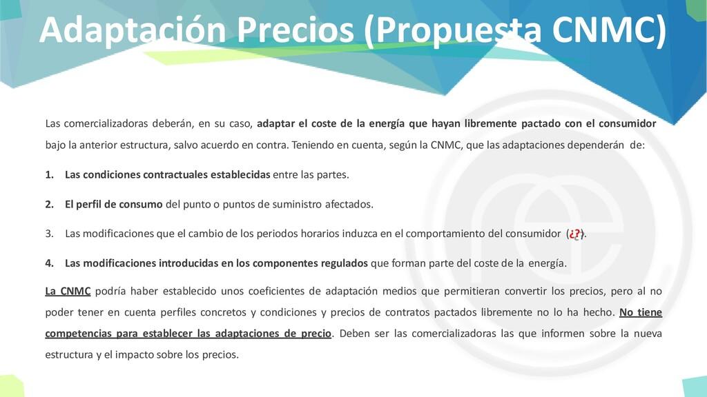 Adaptación Precios (Propuesta CNMC) Las comerci...
