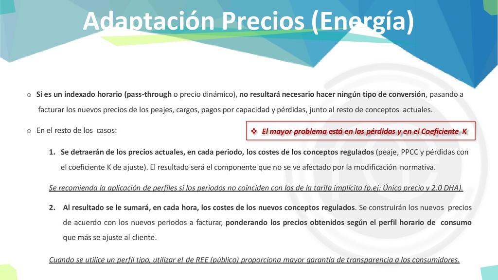 Adaptación Precios (Energía) o Si es un indexad...