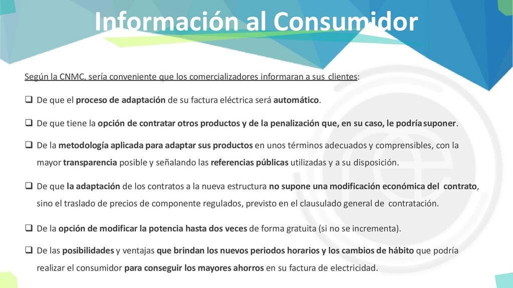 Información al Consumidor Según la CNMC, sería ...