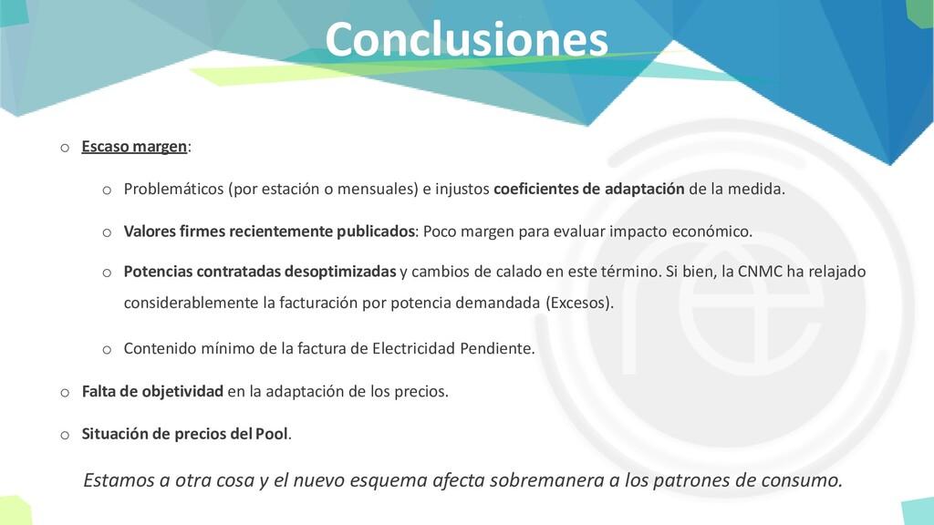 Conclusiones o Escaso margen: o Problemáticos (...