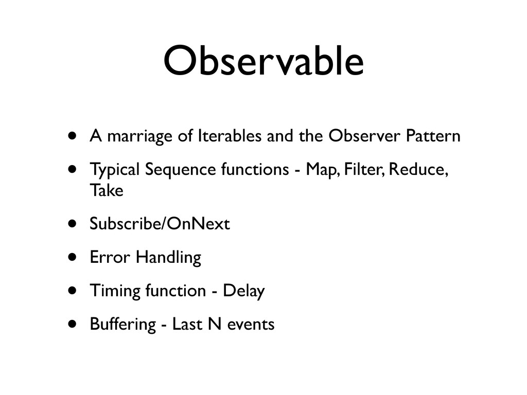 Observable • A marriage of Iterables and the Ob...