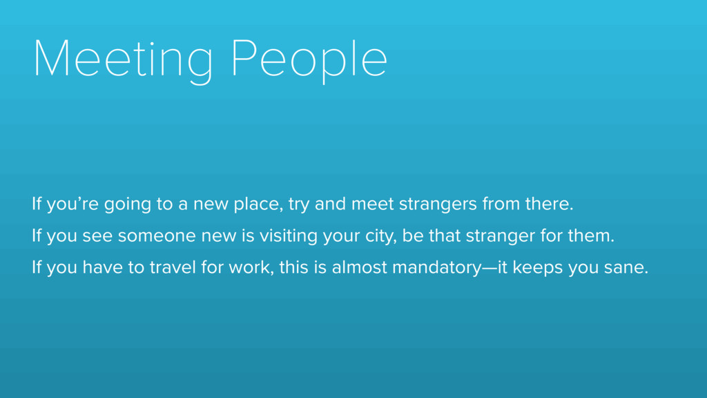 Meeting People If you're going to a new place, ...
