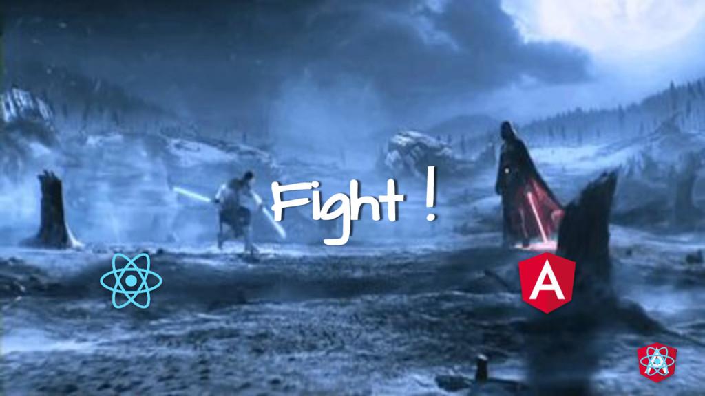 Fight !