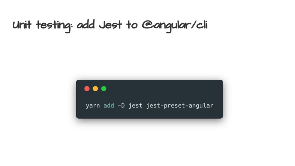 Unit testing: add Jest to @angular/cli