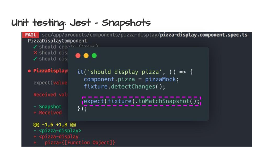Unit testing: Jest - Snapshots