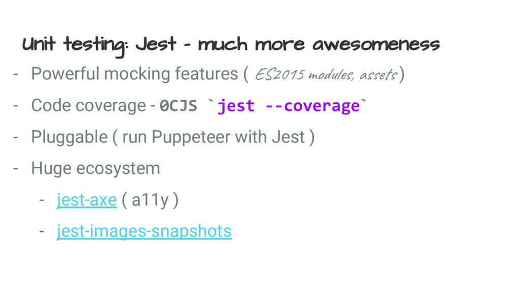 Unit testing: Jest - much more awesomeness - Po...