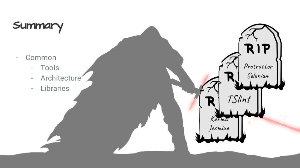 Summary - Common - Tools - Architecture - Libra...