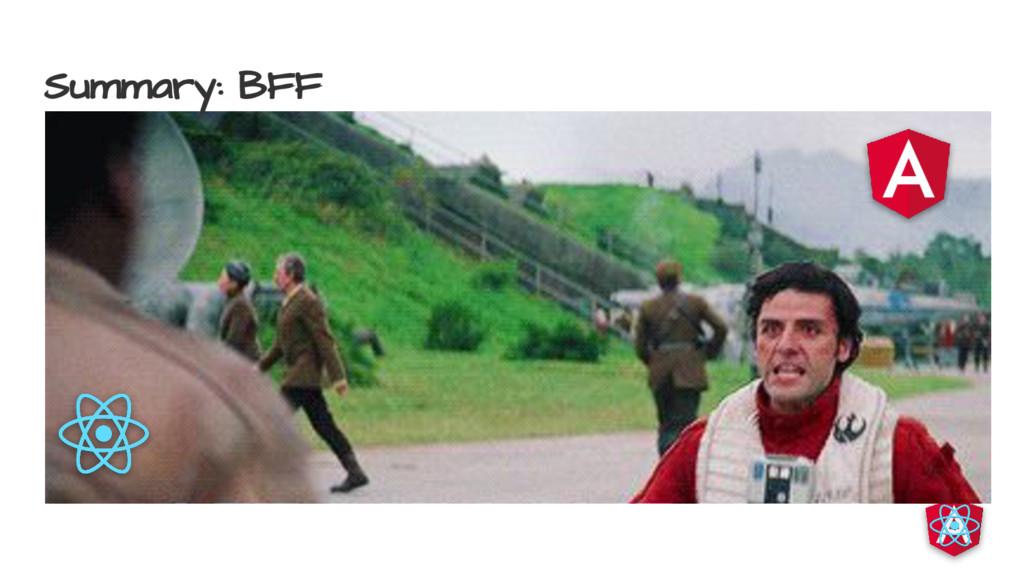 Summary: BFF