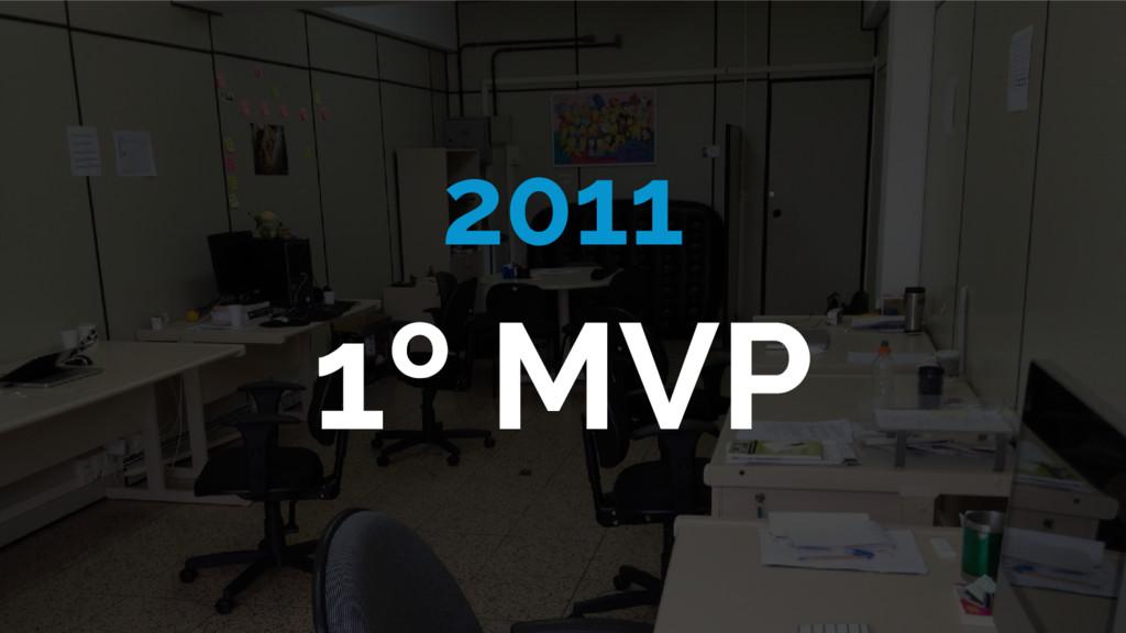2011 1º MVP