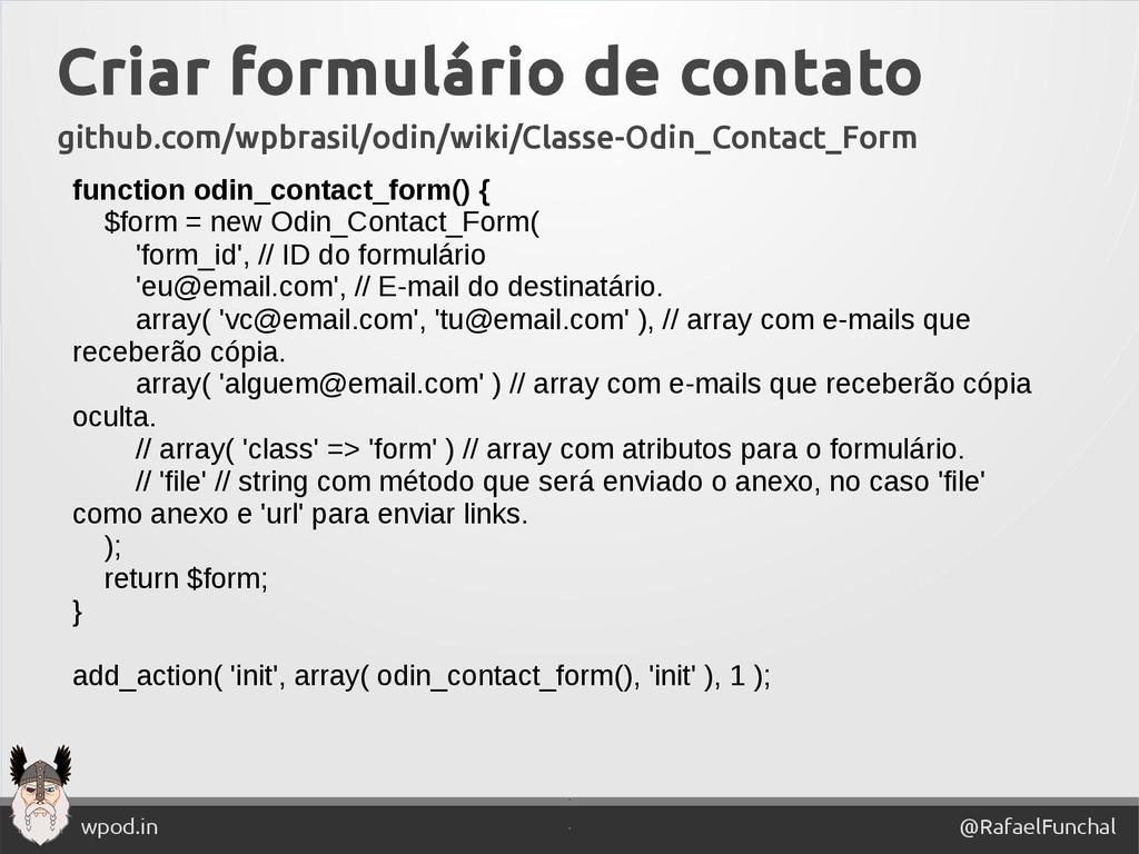 ' @RafaelFunchal wpod.in ' Criar formulário de ...