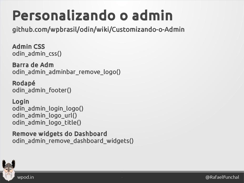 ' @RafaelFunchal wpod.in ' Personalizando o adm...
