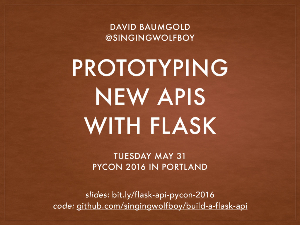 PROTOTYPING NEW APIS