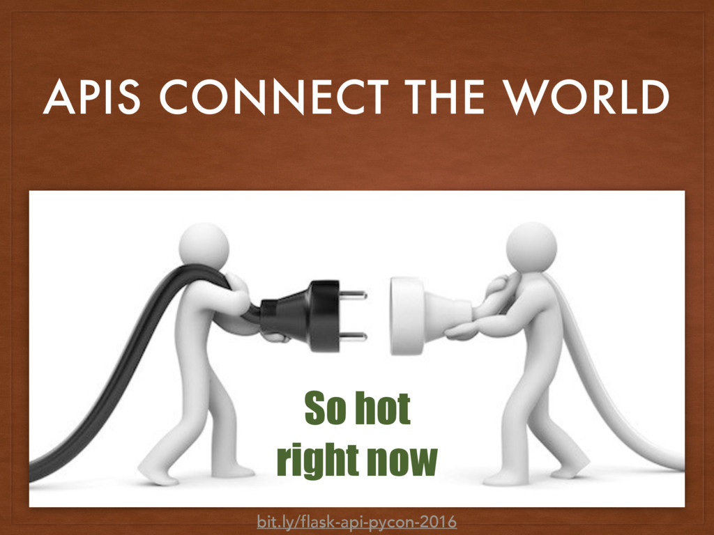 APIS CONNECT THE WORLD So hot