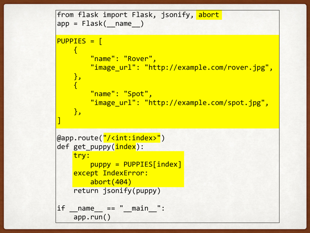 from flask import Flask, jsonify, abort app = F...