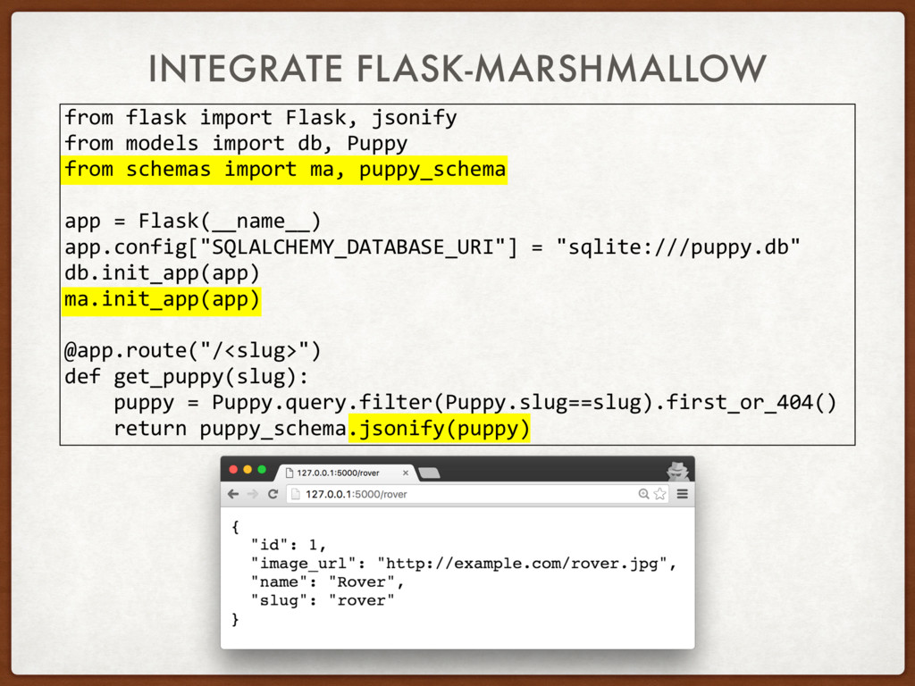 INTEGRATE FLASK-MARSHMALLOW from flask import F...