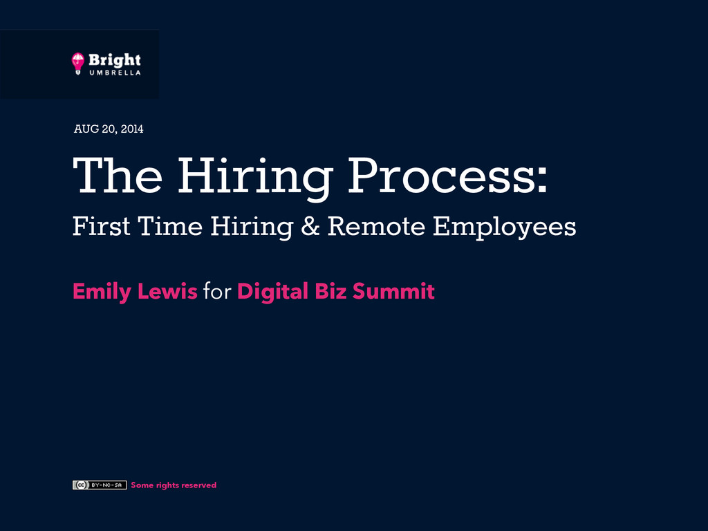 Some rights reserved The Hiring Process: First ...
