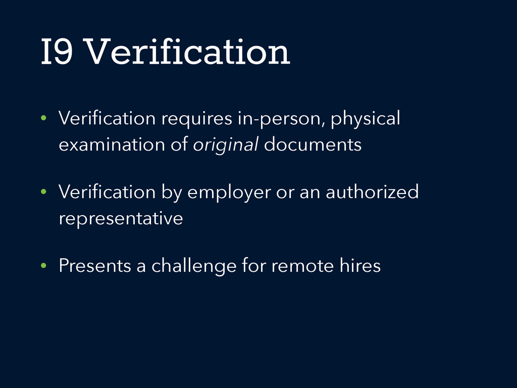I9 Verification • Verification requires in-perso...