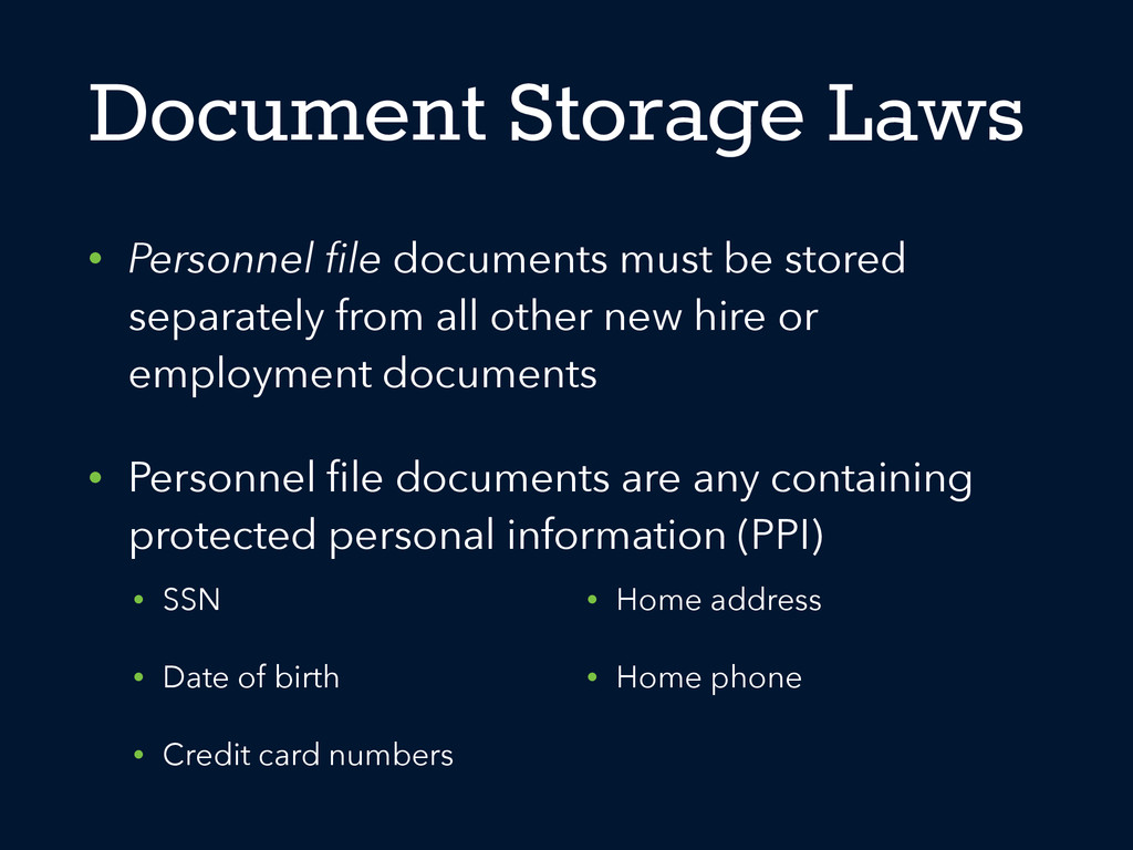 Document Storage Laws • Personnel file documents...