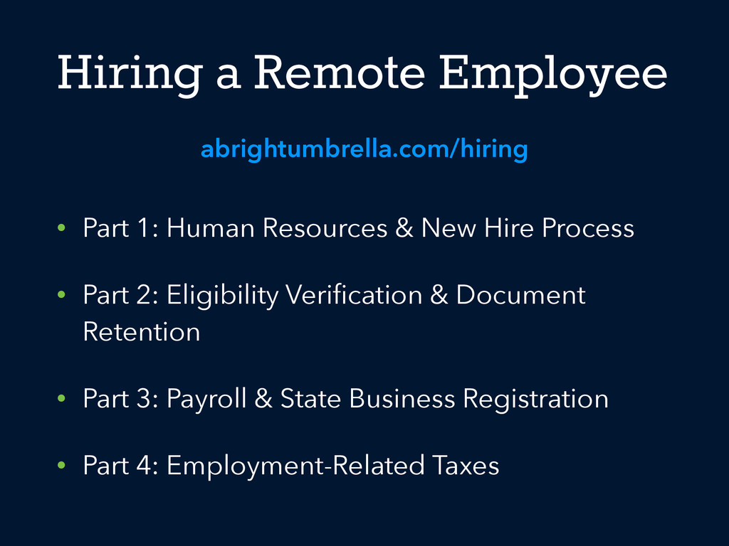 Hiring a Remote Employee • Part 1: Human Resour...