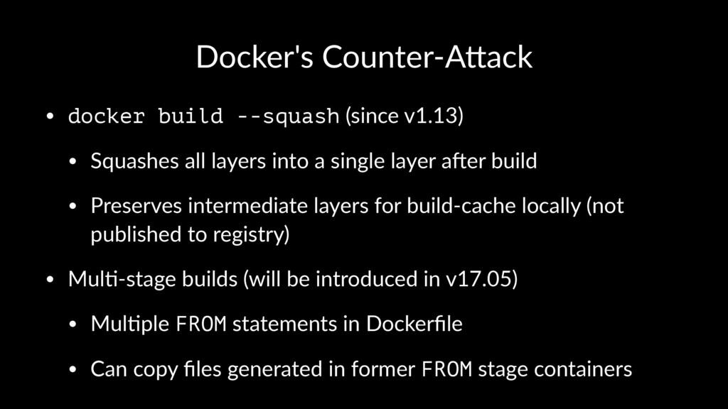 Docker's Counter-A0ack • docker build --squash ...