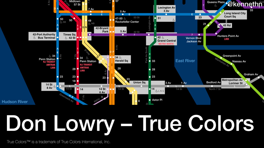 Don Lowry – True Colors True Colors™ is a trade...