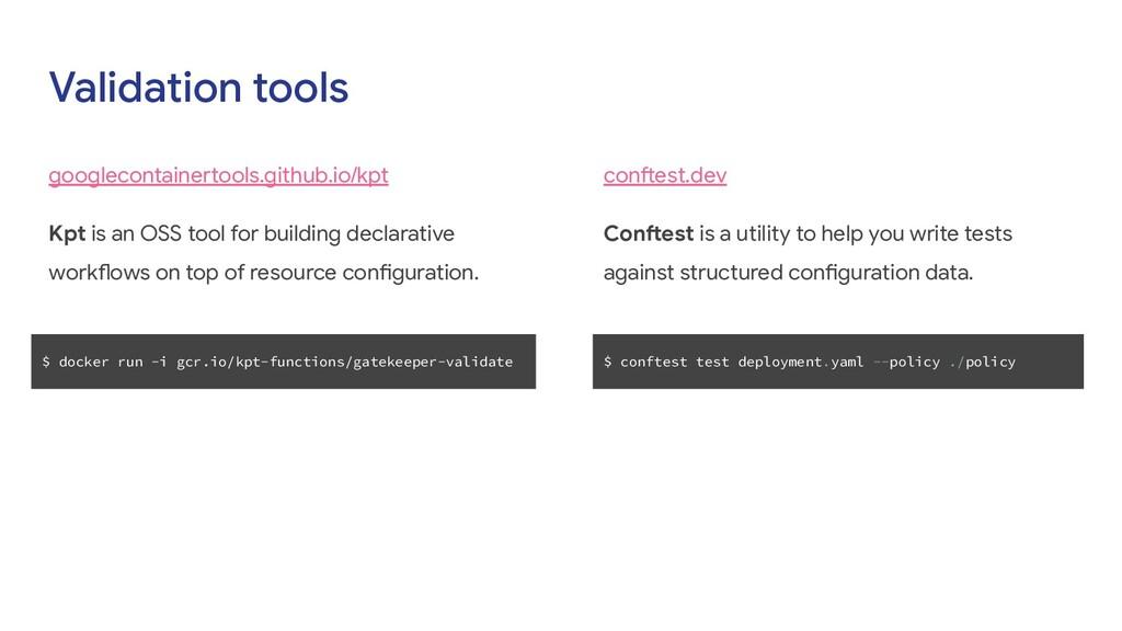 Validation tools googlecontainertools.github.io...