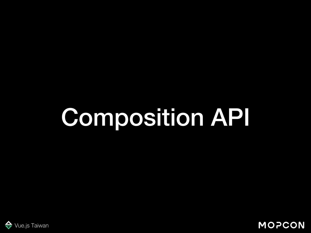 Composition API