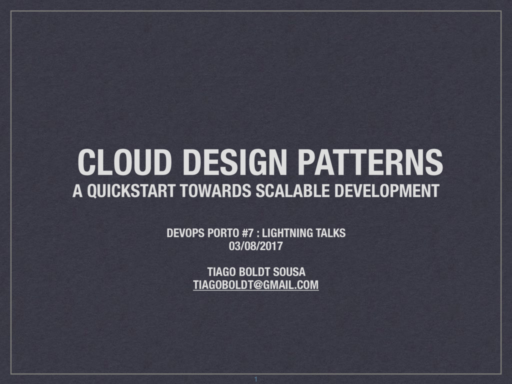 CLOUD DESIGN PATTERNS A QUICKSTART TOWARDS SCAL...