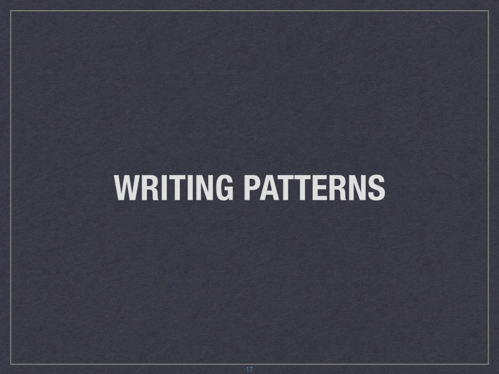 WRITING PATTERNS 17