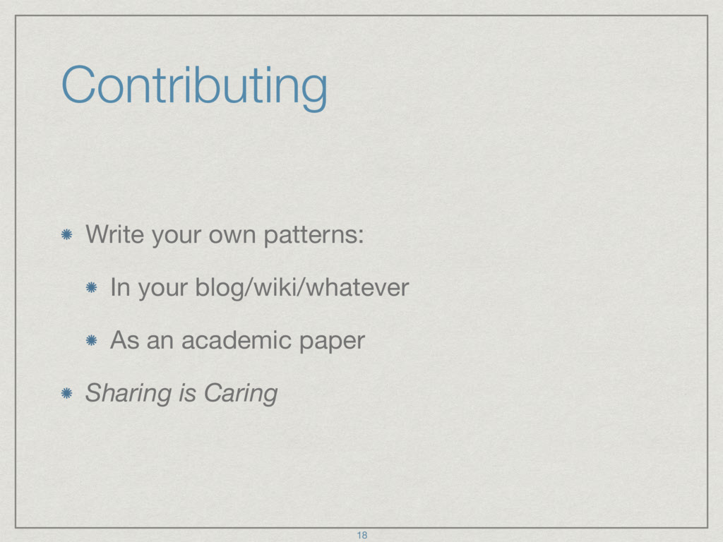 Contributing Write your own patterns:  In your ...